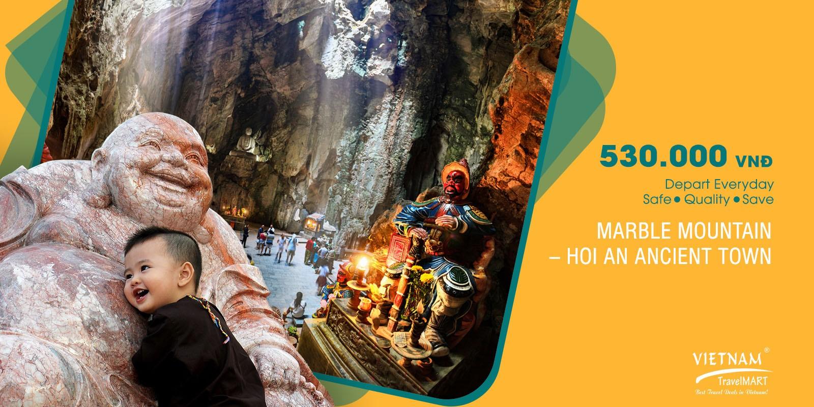 Marble moutain - Hoi An tour 530000 vnd Vietnam Travel Mart JSC