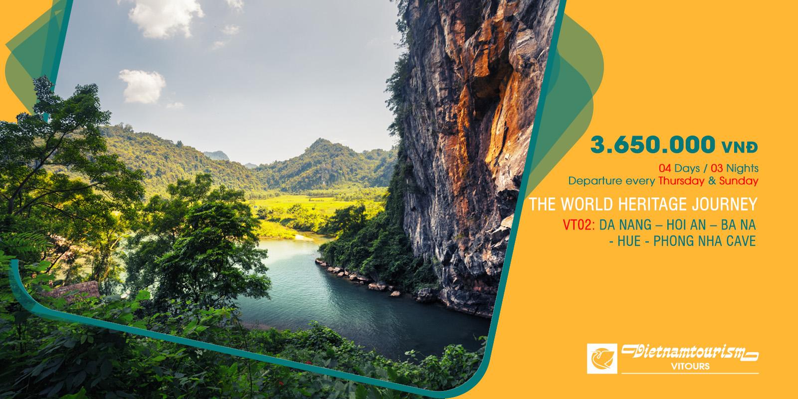 Tour the world heritage journey 4D3N 3.650.000 vnd Vitours JSC