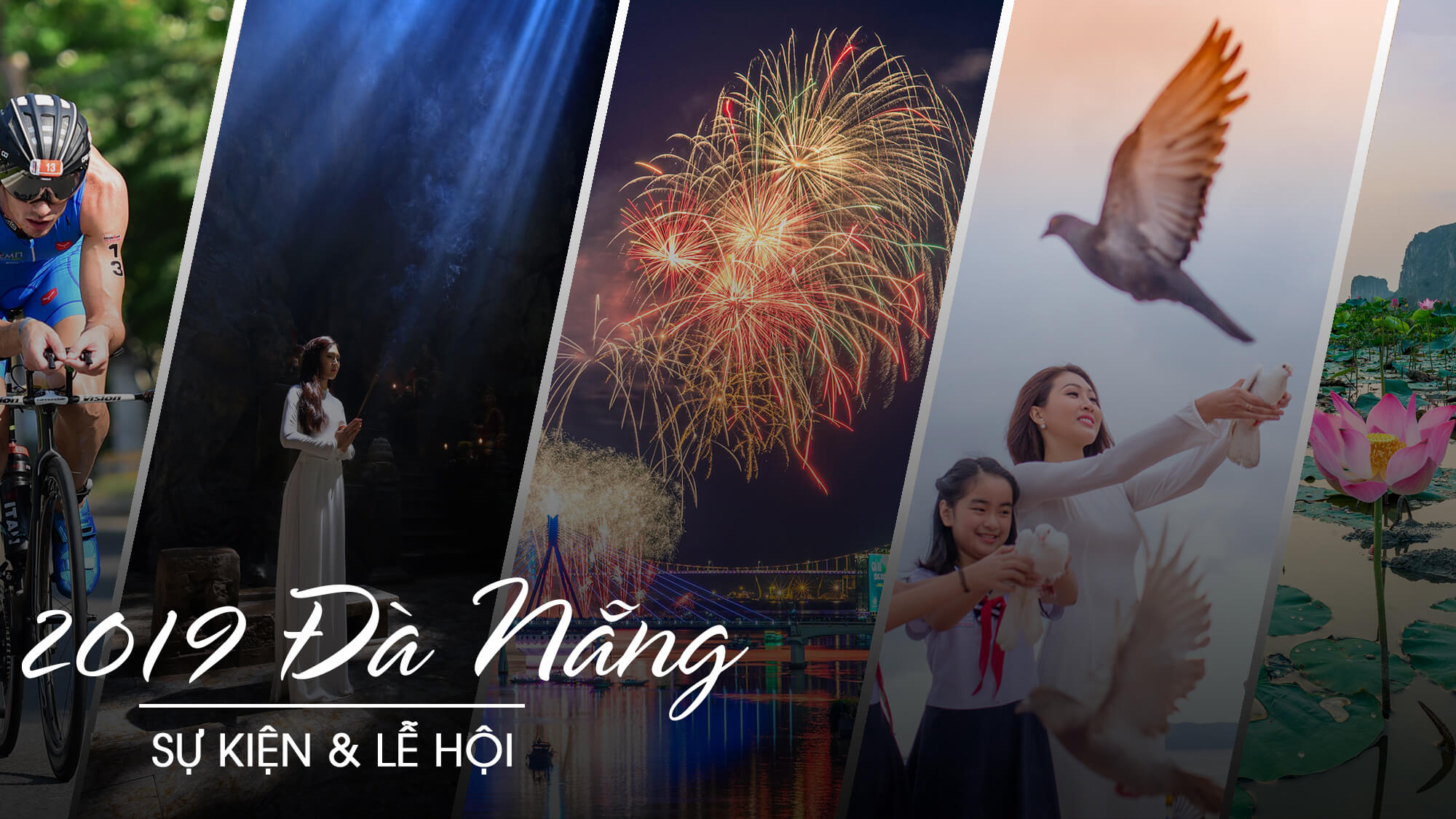 Top sự kiện nổi bật Đà Nẵng 2019