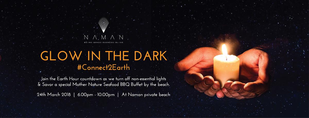 Hãy để hành tinh này và chính bạn được nghỉ ngơi vào giờ trái đất tại đêm tiệc ở bãi biển Naman Retreat!