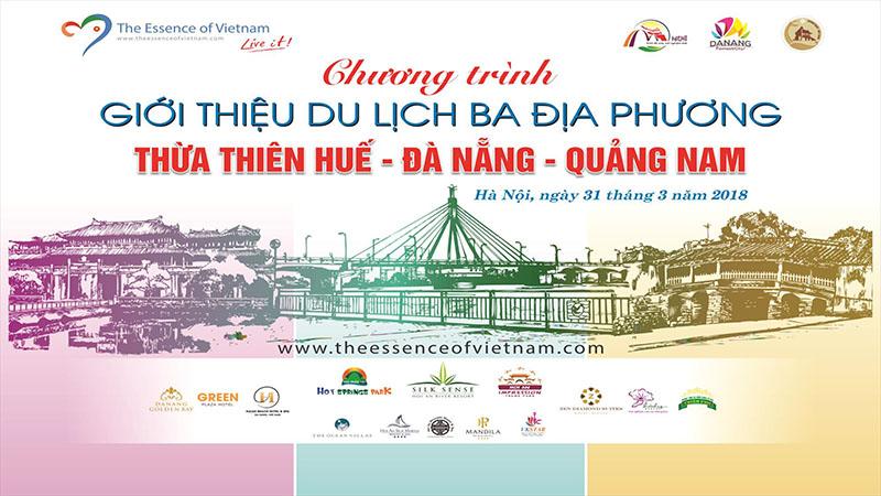Chương trình giới thiệu du lịch 03 địa phương Huế - Quảng Nam - Đà Nẵng tại Hà Nội