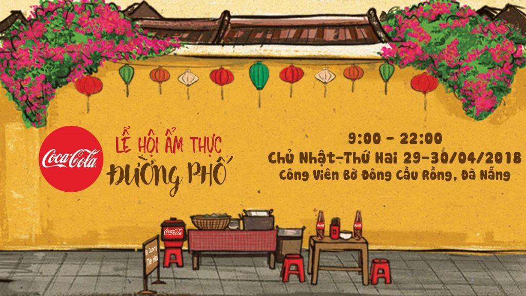 Đà Nẵng: Dịp lễ này, đừng quên check-in Lễ hội ẩm thực đường phố Coca-cola