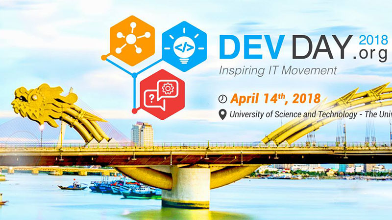 DevDay 2018 - Sự kiện CNTT được mong đợi nhất tại Đà Nẵng