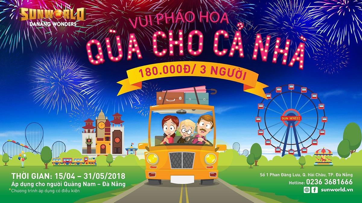 Sun World Danang Wonders – Tri ân người Quảng Nam Đà Nẵng 15.4 - 31.5.2018