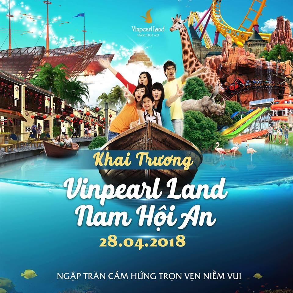 Tất tần tật Vinpearl Land Nam Hội An khai trương 28.04.2018