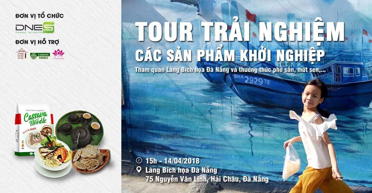 Tour Trải Nghiệm Các Sản Phẩm Khởi Nghiệp tại Đà Nẵng