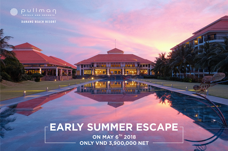 Early Summer Promotion – Pullman Danang Beach Resort - Five Star Resort