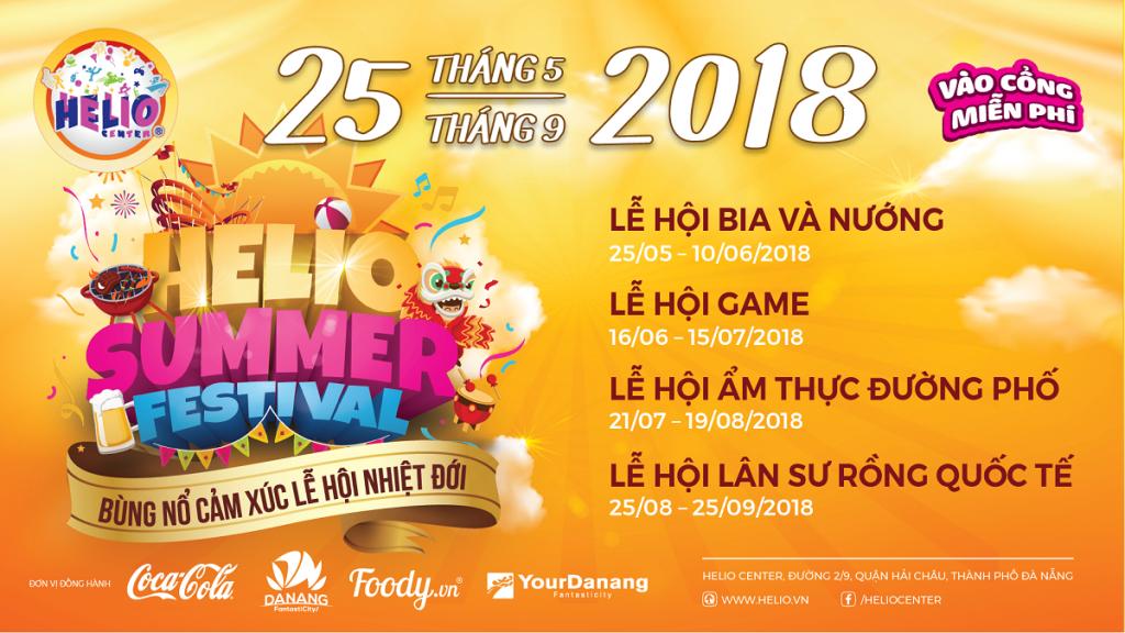 Bùng nổ mọi giác quan cùng chuỗi lễ hội HELIO SUMMER FESTIVAL 2018 Lễ hội Bia & Nướng -Lễ hội Game -Lễ hội Ẩm thực đường phố -Lễ hội Lân sư rồng quốc tế
