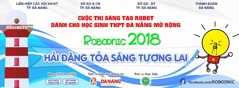 Cuộc thi sáng tạo Robot dành cho học sinh THPT thành phố Đà Nẵng mở rộng - ROBODNIC 2018
