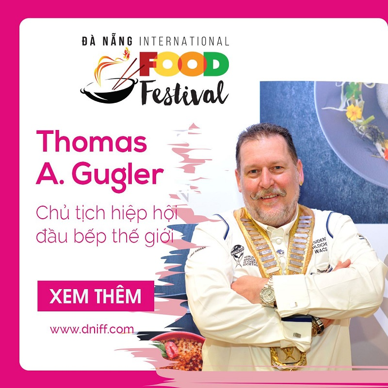Thomas Gugler Tuan Le Tinh Hoa Am Thuc Quoc Te Lan Dau Tien To Chuc Tai Da Nang