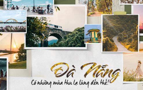 Đà Nẵng – Có những mùa thu lạ lùng đến thế!