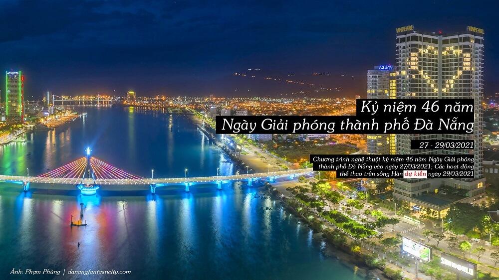 Ky Niem 46 Nam Ngay Giai Phong Thanh Pho Danang Top Su Kien Noi Bat Da Nang 2021