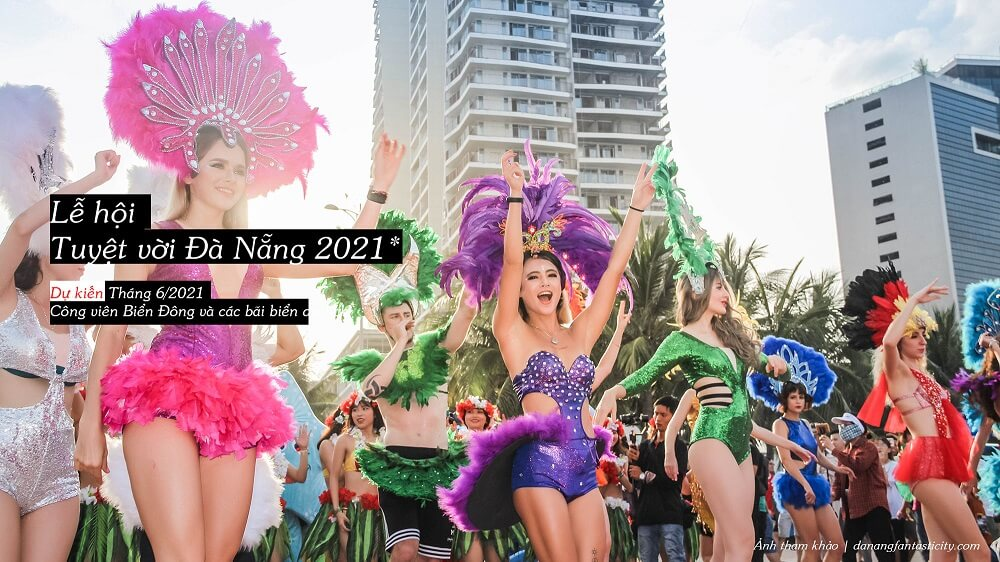 Le Hoi Tuyet Voi Danang 2021 Top Su Kien Noi Bat