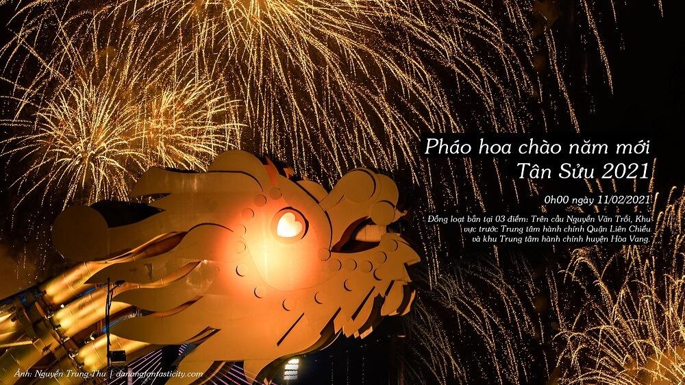 Phao Hoa Chao Nam Moi Tan Suu 2021 Top Su Kien Noi Bat Danang 1