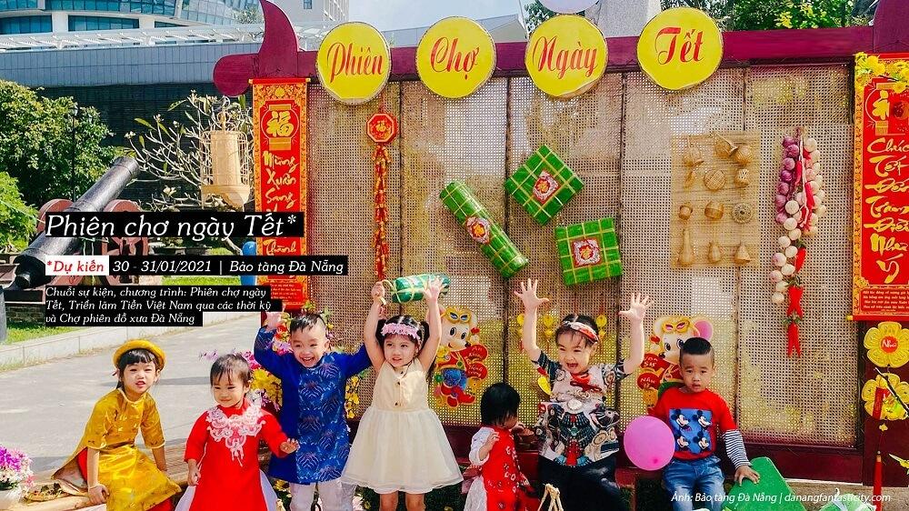 Phien Cho Ngay Tet Bao Tang Da Nang Top Su Kien Noi Bat Danang 2021 1